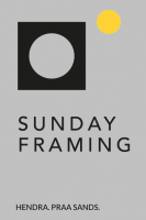 Sunday Framing
