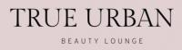 True Urban Beauty Lounge - Beauty Clinic Leeds
